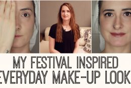 MY FESTIVAL INPIRED EVERYDAY MAKE-UP LOOK